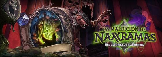 Advergame World - Aleix Risco - Advergame - Blizzard - HearthStone - La Maldición de Naxramas II