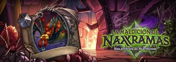 Advergame World - Aleix Risco - Advergame - Blizzard - HearthStone - La Maldición de Naxramas